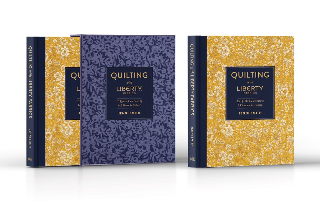 'Quilting with Liberty' book cover and sleeve, by Jenni Smith.